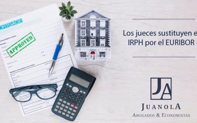 LOS JUECES SUSTITUYEN EL IRPH POR EL EURIBOR