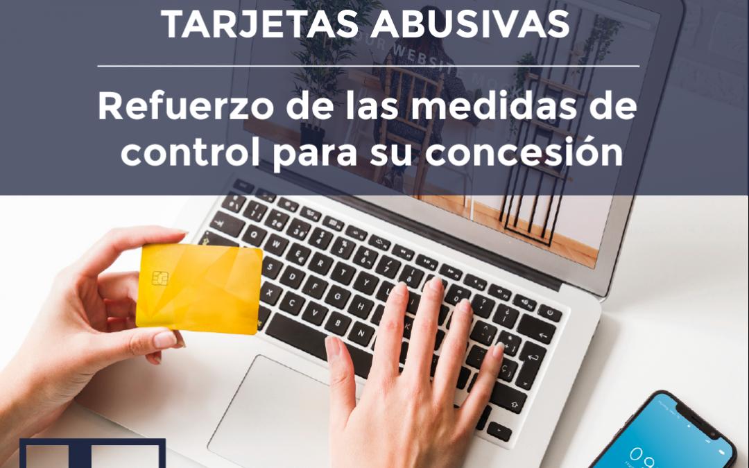 TARJETAS REVOLVING: REFUERZO DE LAS MEDIDAS DE CONTROL PARA SU CONCESIÓN