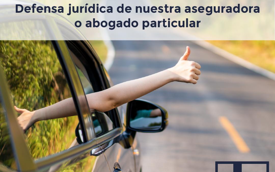 EL SEGURO DE DEFENSA JURÍDICA