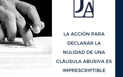 L'acció per declarar la nul·litat d'una clàusula abusiva és imprescriptible