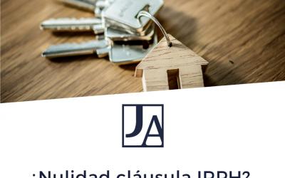 ¿Nul·litat clàusula IRPH? Esperança per als afectats